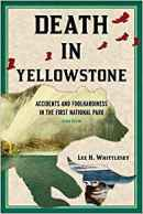 Book Recommendation: Death In Yellowstone