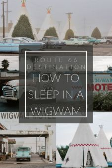 Pinterest Pin - How to Sleep in a Wigwam on Route 66